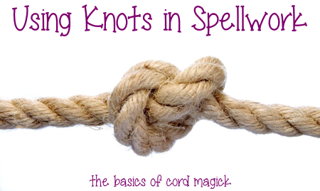 knot magick in spellwork